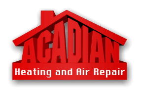 ACADIAN HEATING AND AIR REPAIR